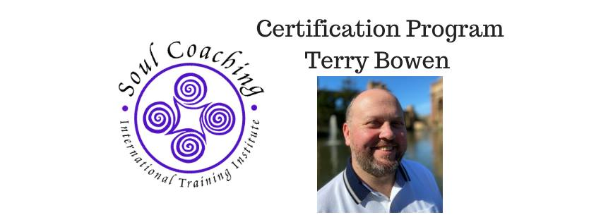 Soul Coaching Certification ONLINE with Terry Bowen