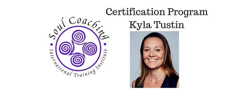 Soul Coaching Certification ONLINE with Kyla Tustin